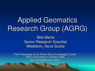 Applied Geomatics Research Group (AGRG)