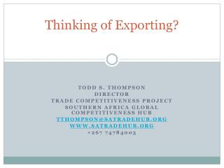 Thinking of Exporting?