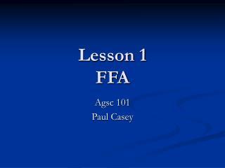 Lesson 1  FFA