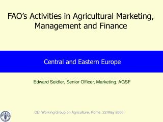 FAO's Activities in Agricultural Marketing, Management and Finance
