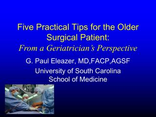 Five Practical Tips for the Older Surgical Patient: From a Geriatrician's Perspective