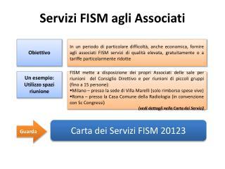 Servizi FISM agli Associati