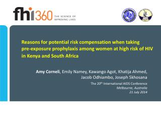 Amy Corneli , Emily Namey, Kawango Agot, Khatija Ahmed,  Jacob  Odhiambo, Joseph Skhosana