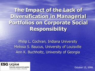 Philip L. Cochran, Indiana University Melissa S. Baucus, University of Louisville