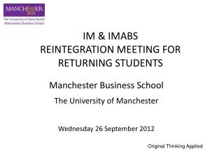 Manchester Business School The University of Manchester Wednesday 26 September 2012