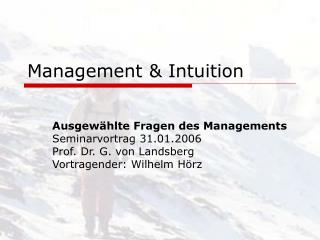 Management & Intuition