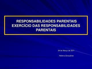RESPONSABILIDADES PARENTAIS EXERCÍCIO DAS RESPONSABILIDADES PARENTAIS