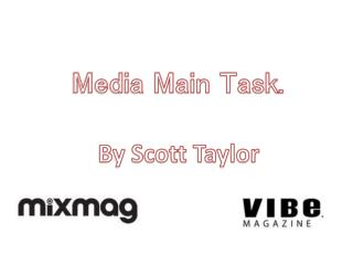Media Main Task .