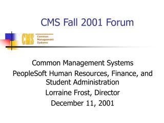 CMS Fall 2001 Forum