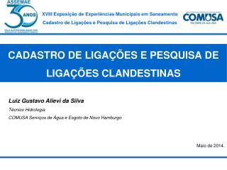 CADASTRO DE LIGAÇÕES E PESQUISA DE LIGAÇÕES CLANDESTINAS