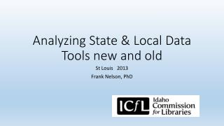 Analyzing State & Local Data Tools new and old