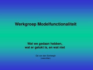 Werkgroep Modelfunctionaliteit