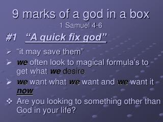 9 marks of a god in a box 1 Samuel 4-6