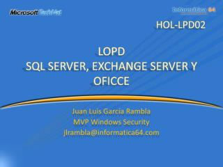LOPD SQL SERVER, EXCHANGE SERVER Y OFICCE