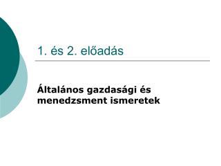 1. �s 2. el?ad�s