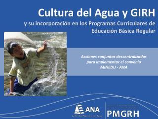 Cultura del Agua y GIRH