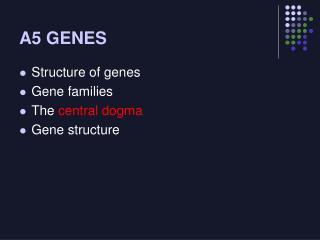 A5 GENES