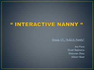 � INTERACTIVE NANNY �