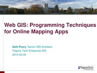 Web GIS: Programming Techniques for Online Mapping Apps