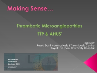 How to manage Thrombotic Microangiopathy