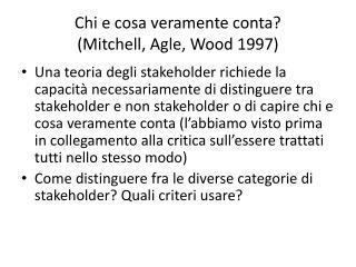 Chi e cosa veramente conta? (Mitchell, Agle, Wood 1997)
