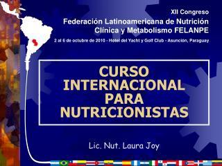 CURSO INTERNACIONAL PARA NUTRICIONISTAS