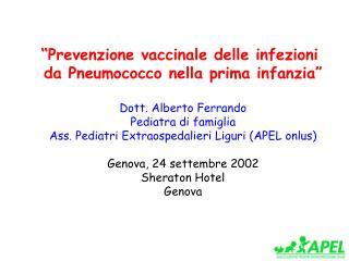 """""""Prevenzione vaccinale delle infezioni  da Pneumococco nella prima infanzia"""""""