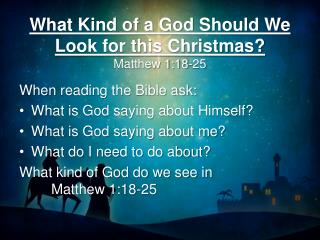 What Kind of a God Should We Look for this Christmas? Matthew 1:18-25