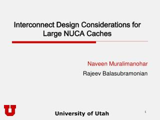 Interconnect Design Considerations for Large NUCA Caches
