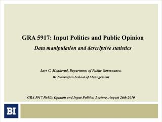 GRA 5917: Input Politics and Public Opinion Data manipulation and descriptive statistics