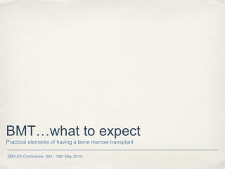 BMT…what to expect