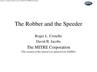 The Robber and the Speeder