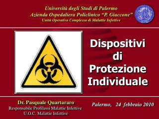 """Università degli Studi di Palermo Azienda Ospedaliera Policlinico """"P. Giaccone"""""""