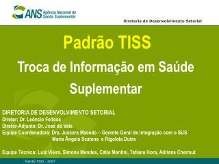 Padr�o TISS Troca de Informa��o em Sa�de Suplementar