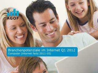 Branchenpotenziale im  Internet  Q1 2012 Computer (internet facts 2011-10)