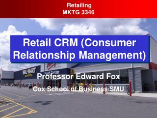 Retail CRM Consumer Relationship Management