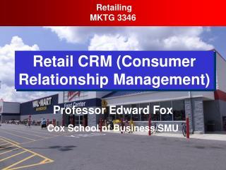 Retail CRM Consumer Relationship Management