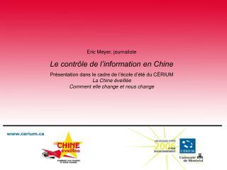 Eric Meyer, journaliste Le contrôle de l'information en Chine