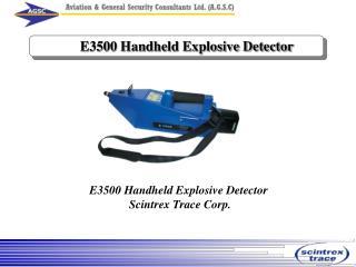 E3500 Handheld Explosive Detector
