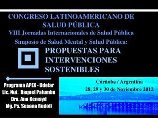 Córdoba / Argentina 28, 29 y 30 de Noviembre 2012
