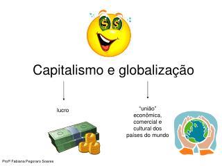 Capitalismo e globaliza��o