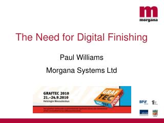 The Need for Digital Finishing