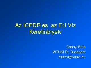 Az ICPDR és  az EU Víz Keretirányelv