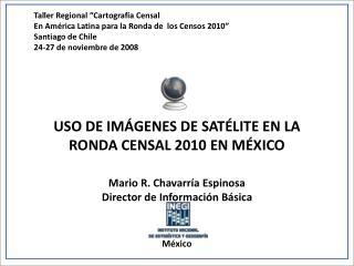 """Taller Regional """"Cartografía Censal En América Latina para la Ronda de  los Censos 2010"""""""