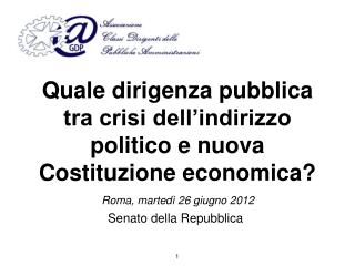 Quale dirigenza pubblica tra crisi dell'indirizzo politico e nuova Costituzione economica?