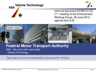 Federal Motor Transport Authority KBA - We score with road safety  - Vehicle Technology-
