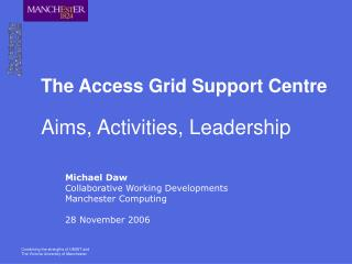 The Access Grid Support Centre