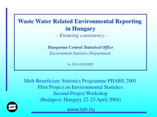 Waste Water Related Environmental Reporting  in Hungary – Ensuring consistency –
