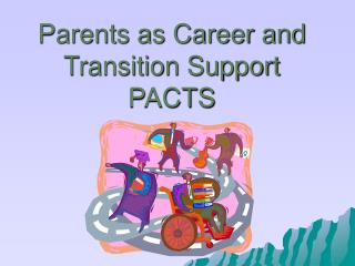 Parents as Career and Transition Support PACTS