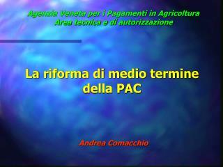 Agenzia Veneta per i Pagamenti in Agricoltura Area tecnica e di autorizzazione